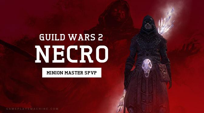 Gw  Build Necro