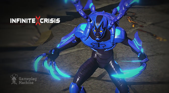 Infinite Crisis – New Champion: Blue Bettle