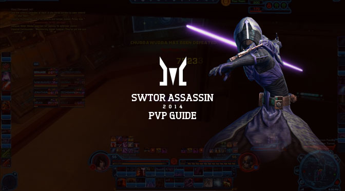 SWTOR Assassin PvP Guide 2014