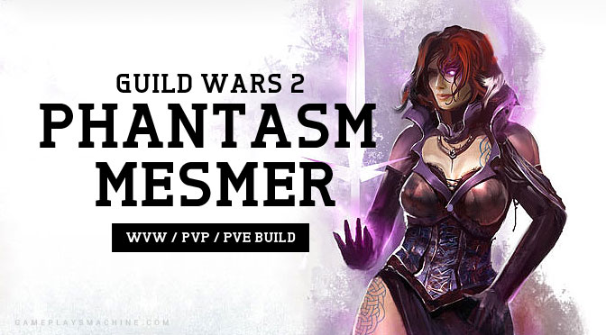 Guild Wars 2 Phantasm Mesmer PvP/WvW/PvE