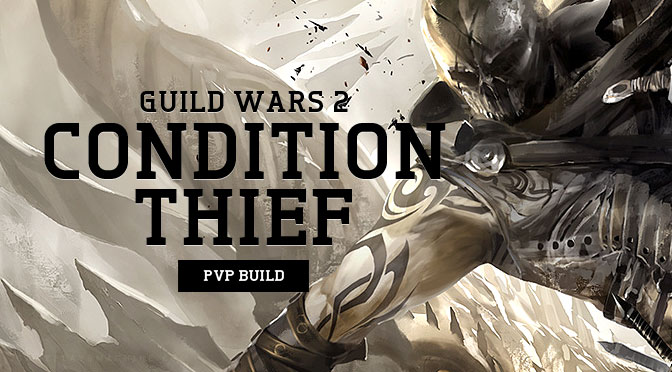 GW2 Condition Burst Thief Build
