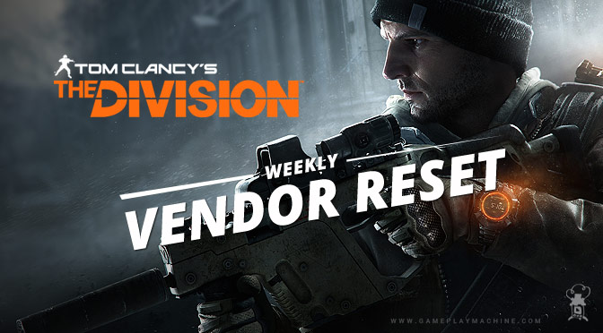 The Division gameplay, Division build, The Division video, Weekly Vendor Reset