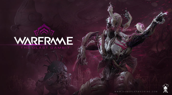 Warframe gameplay The Glast Gambit