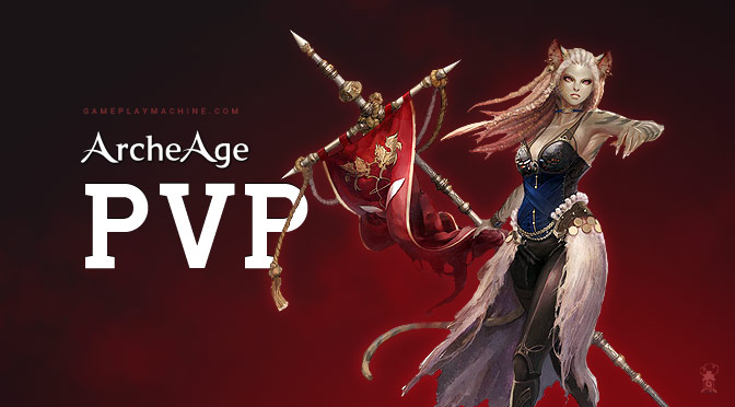 Archeage PvP gameplay, Archeage 55lvl, AA