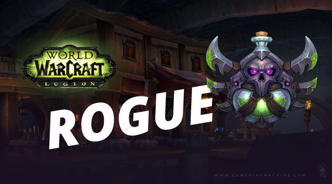 WoW World of Warcraft Rogue Assassination Subtlety Outlaw Guide build pvp