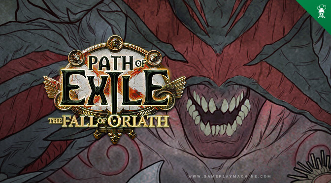 PoE Path of Exile The Fall of Oriath