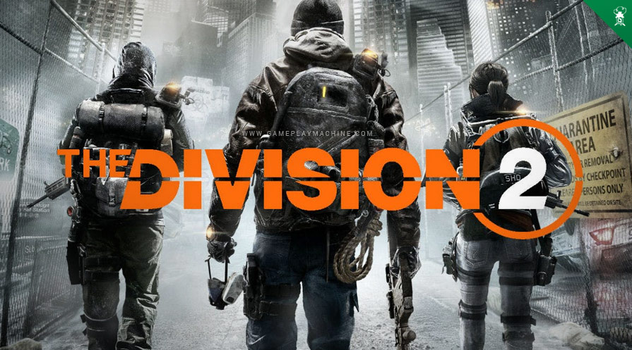 The Division2 Gameplay