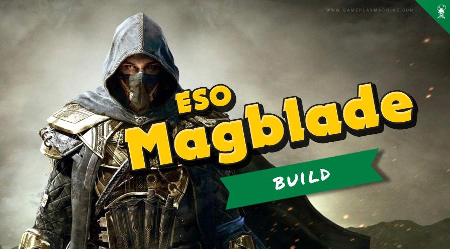 The Elder Scrolls Online Magicka Nightblade Build Guide for Greymoor / Blackwood, ESO Magblade Magicka Nightblade DPS build PvE