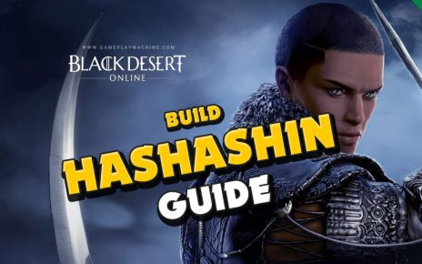 BDO ultimate Hashashin Guide black desert, combos, movement, skills, awakening, Succession, Skill Builds