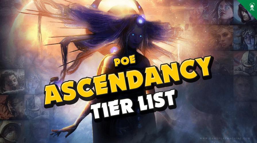 PoE Path of Exile Ascendancy Tier List, Ascendancy changes GGG, best ascendancy, best class in PoE