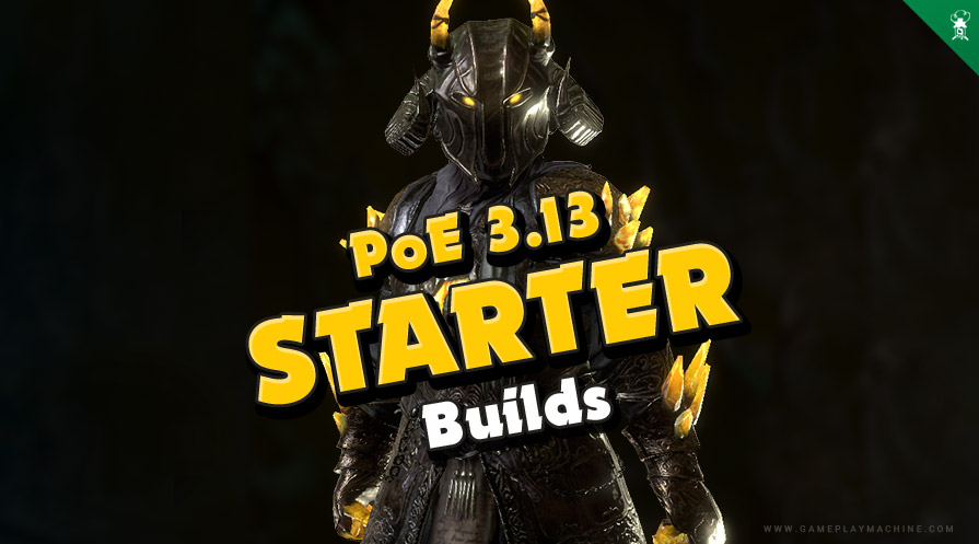 PoE 3.13 Echoes of the Atlas Starter Build, Path pf Exile 3,13 starter builds guide, Best League Build
