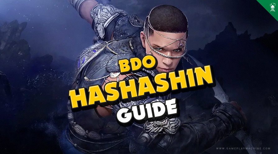 BDO Hashashin Guide black desert, combos, skills, awakening must combos, how to play Hashashin
