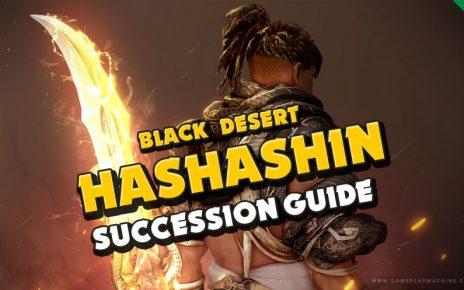 Hashashin Succession BDO Black Desert Online, Combos, Addons, who to play