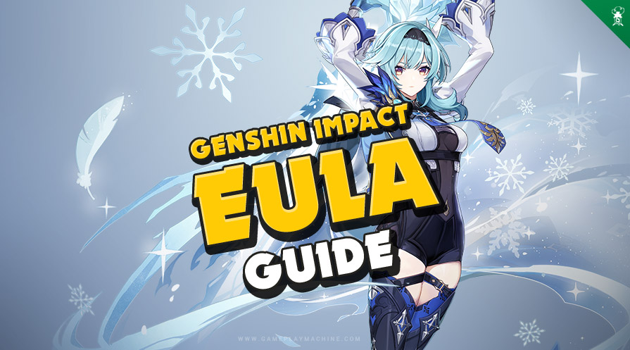What is best weapon for EULA? EULA character Genshin Impact build, weapons, set, teams