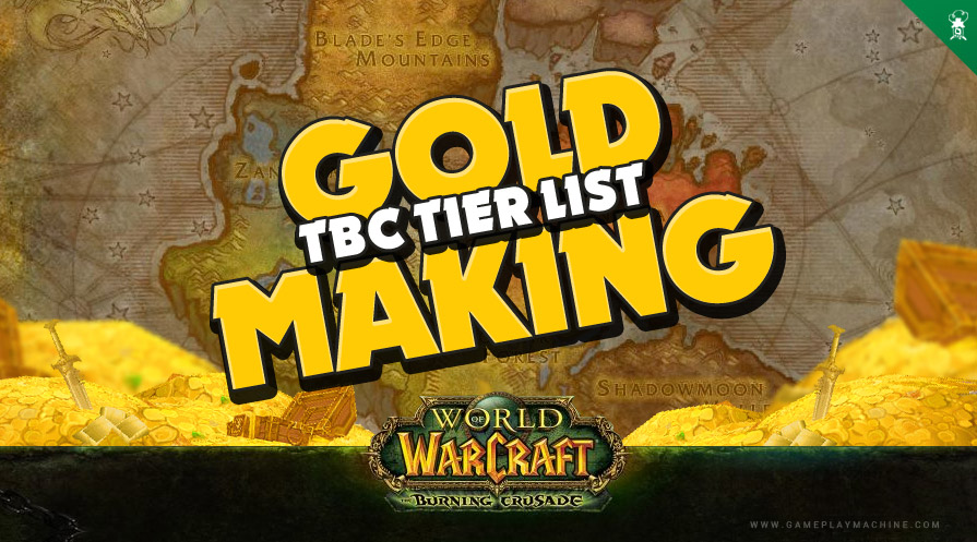 Earning gold on WoW TBC, flying in TBC gold guide, How to make gold in TBC WoW? Best professions to earn gold TBC, gold guide WoW
